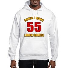 55 Looks Good! Hoodie