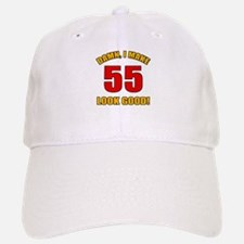 55 Looks Good! Baseball Baseball Cap