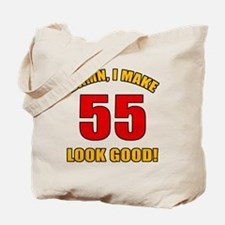 55 Looks Good! Tote Bag