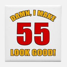 55 Looks Good! Tile Coaster
