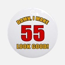 55 Looks Good! Ornament (Round)