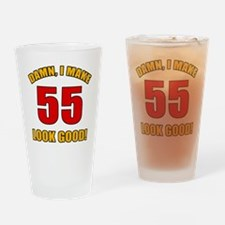 55 Looks Good! Drinking Glass