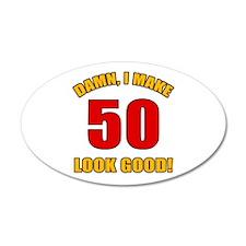 50 Looks Good! Wall Decal