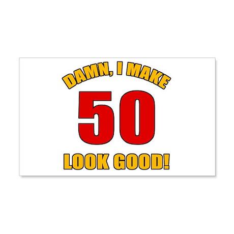50 Looks Good! 20x12 Wall Decal