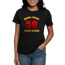 50 Looks Good! Tee