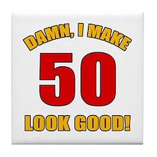 50 Looks Good! Tile Coaster