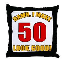 50 Looks Good! Throw Pillow