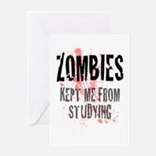 ZOMBIES kept me from studying Greeting Card