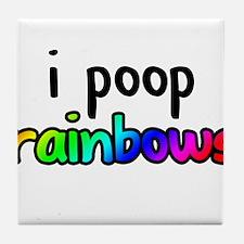 i poop rainbows Tile Coaster