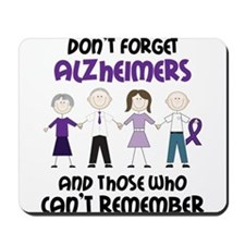Dont Forget Alzheimers Mousepad