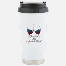 Friends and Wine the older the better Travel Mug