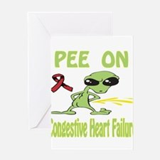 Pee on Congestive Heart Failure Greeting Card