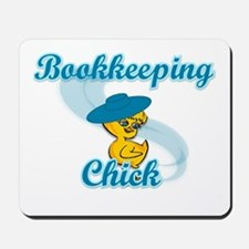 Bookkeeping Chick #3 Mousepad