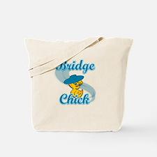 Bridge Chick #3 Tote Bag