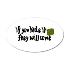 If You Hide It, They Will Come 35x21 Oval Wall Dec