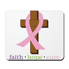 Faith Hope Cure Mousepad