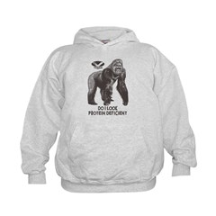 Do I look Protein Deficient? Hoodie