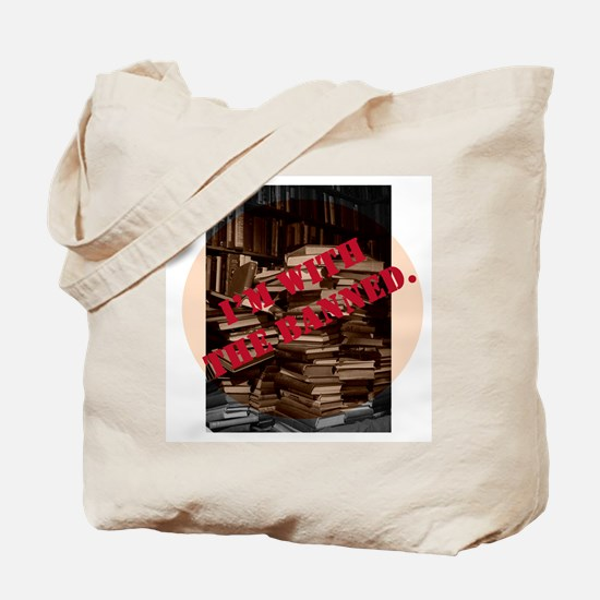 I'm with the Banned Tote Bag