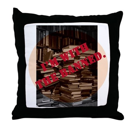 I'm with the Banned Throw Pillow