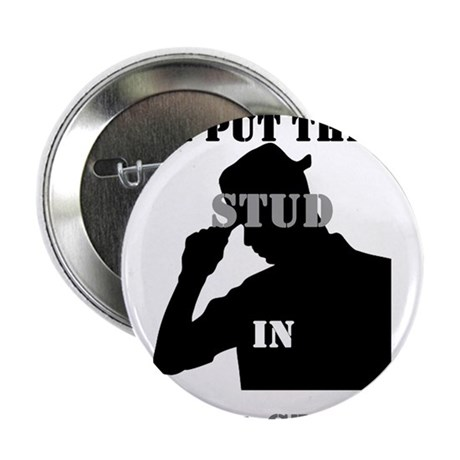 "I put the Stud in Social STUDies 2.25"" Button"