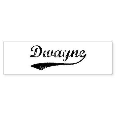 Vintage: Dwayne Bumper Sticker