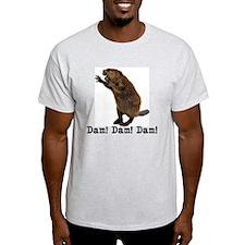 Dam! Dam! Dam! T-Shirt