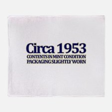 Funny 60th Gifts, Circa 1953 Throw Blanket