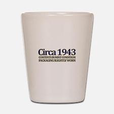Funny 70th Gifts, Circa 1943 Shot Glass