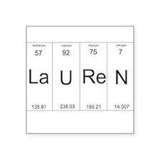 Lauren periodic table of elements Square Sticker 3