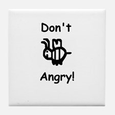 Don't B Angry! Tile Coaster