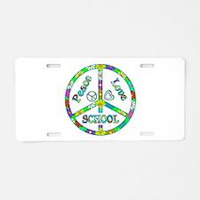 Peace Love School Aluminum License Plate