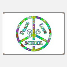 Peace Love School Banner