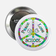 """Peace Love School 2.25"""" Button"""