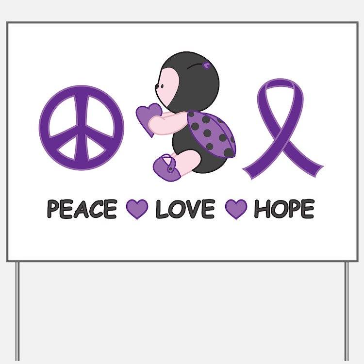 Ladybug Peace Love Hope Yard Sign