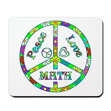 Peace Love Math Mousepad