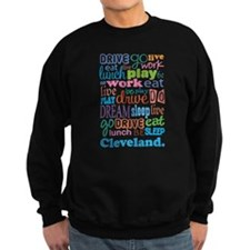 Cleveland Eat Sleep Dream Sweatshirt
