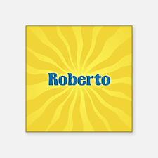 "Roberto Sunburst Square Sticker 3"" x 3"""