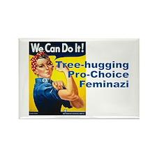 Tree-Hugging Pro-Choice Feminazi Rectangle Magnet