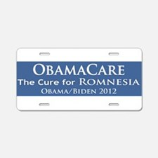 ObamaCare is the Cure for Romnesia! Aluminum Licen