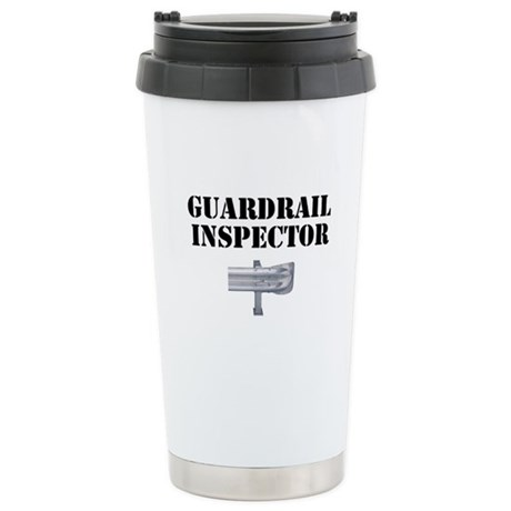 Guardrail Inspector Stainless Steel Travel Mug