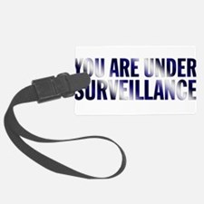 You Are Under Surveillance e12 Luggage Tag