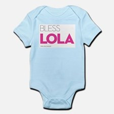 Bless Lola. Then you can eat. Infant Bodysuit