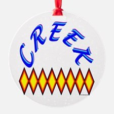 CREEK TRIBE Ornament