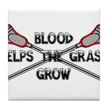 Lacrosse blood helps the grass grow Tile Coaster