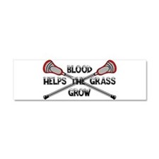 Lacrosse blood helps the grass g Car Magnet 10 x 3