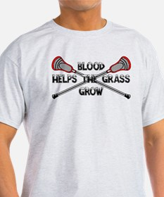 Lacrosse blood helps the grass grow T-Shirt