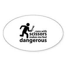 Runs with scissors makes me feel dangerous Decal