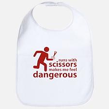 Runs with scissors makes me feel dangerous Bib