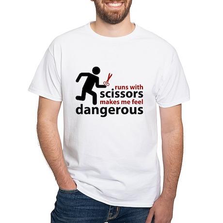 Runs with scissors makes me feel dangerous White T