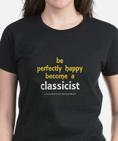 """""""Perfectly Happy Classicist"""" Tee"""